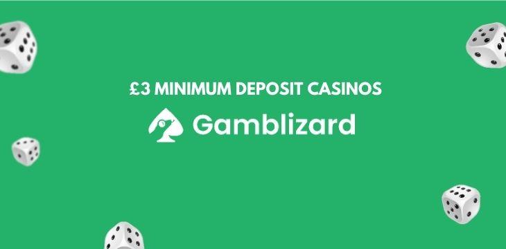 £3 minimum deposit casinos uk
