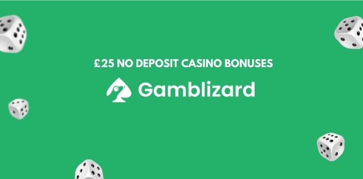 £25 Free No Deposit casino Bonuses