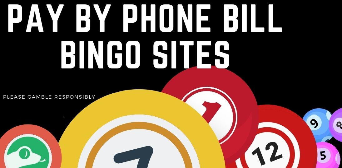 mobile bingo sites that u can pay by mobile phone bill