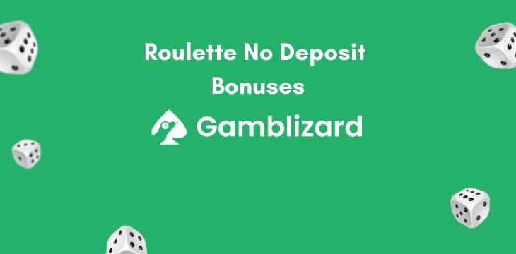 roulette no deposit bonuses