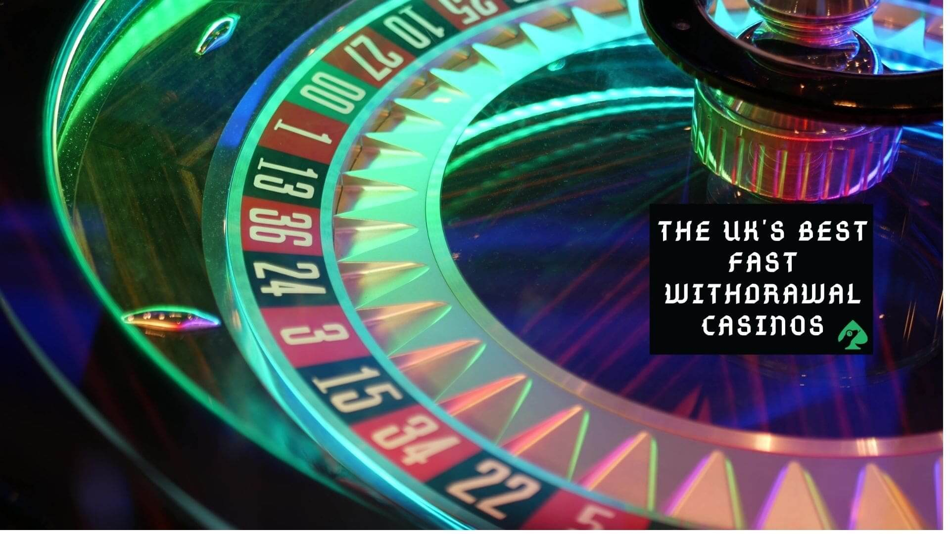 FAST PAYOUT CASINOS IN THE UK